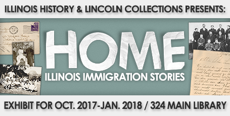 "Poster for ""Home: Illinois Immigration Stories"" exhibit"
