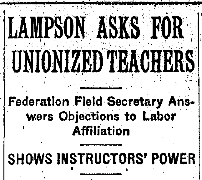 Daily Illini Headline: Lampson Asks for Unionzed Teachers: Federation Field Sercertary Answers Objections to Labor Affiliation, Shows Instructors' Power