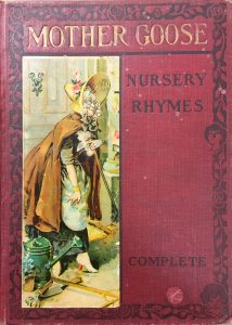 The cover of an edition of Mother Goose. Includes a red cover and an illustration of Mother Goose in a bonnet.