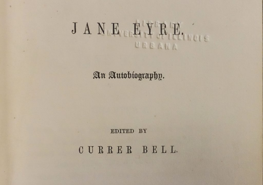 The title page of the English first edition of Jane Eyre. Text reads: JANE EYRE. An Autobiography. Edited by CURRER BELL.