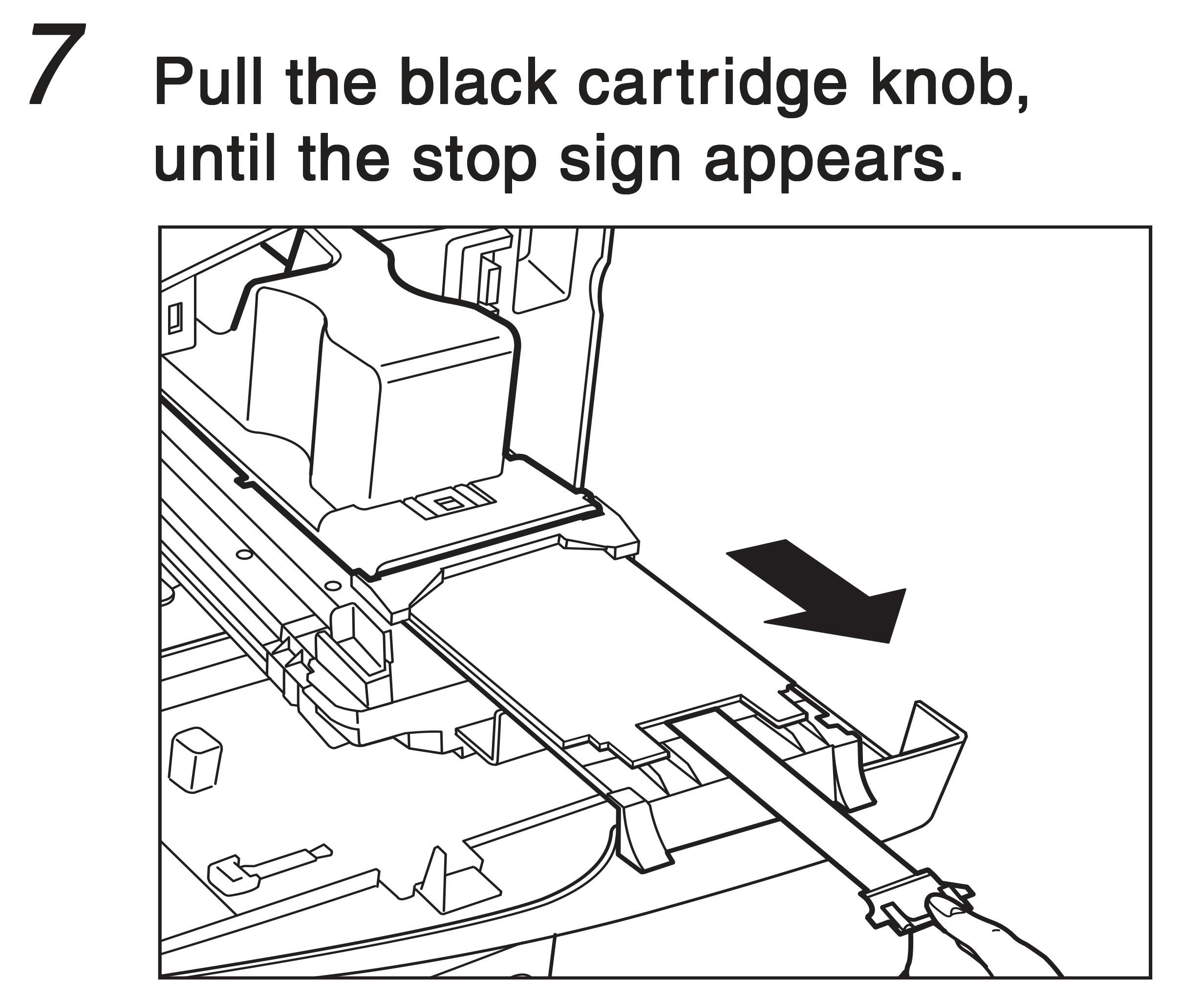 7. Pull the black cartridge know, until the stop sign appears.